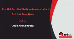 Red Hat Open Stack Administration (CL110)